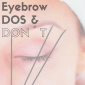 Eyebrow Dos & Don'ts icon