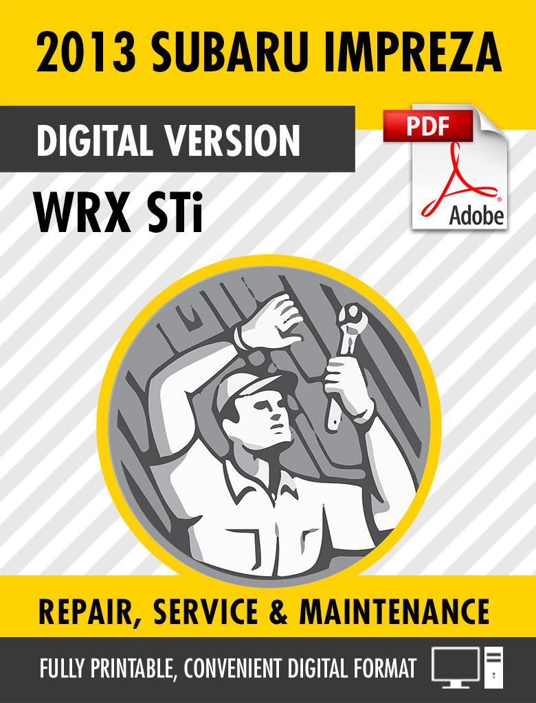 hight resolution of 2013 subaru impreza wrx sti factory repair service manual
