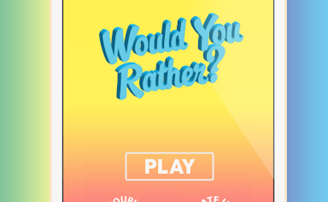 Download Would You Rather Google Play Softwares