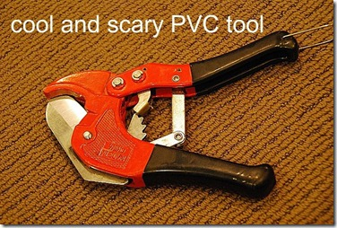 cool and scary PVC tool