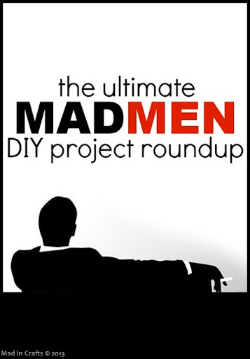 The Ultimate Mad Men DIY Project Roundup