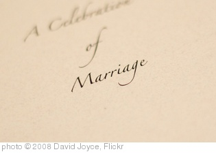 'Marriage' photo (c) 2008, David Joyce - license: http://creativecommons.org/licenses/by-sa/2.0/