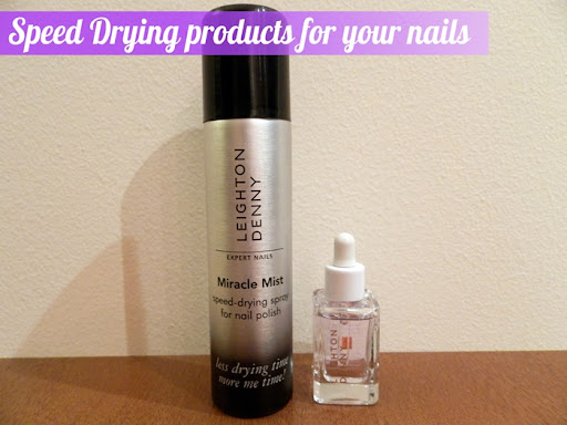 Leighton Deny Nail Drying Micacle Mist and miracle drops