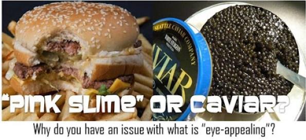 pinkslime vs caviar