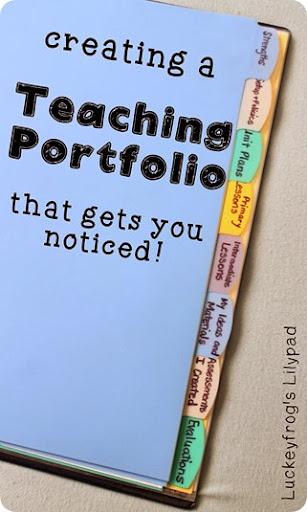 Luckeyfrog's Lilypad How To Make A Teacher Portfolio That Gets You