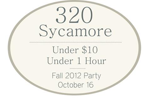 under $10 under 1 hr party 2012 320 Sycamore