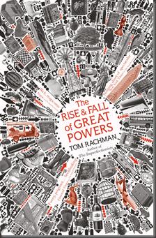RachmanT-Rise&FallOfGreatPowers