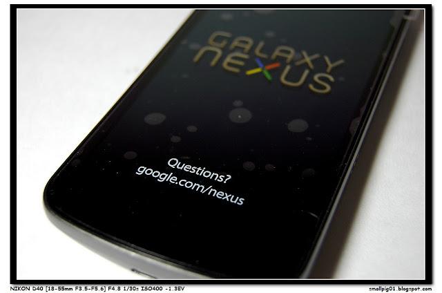 [開箱] Samsung Galaxy Nexus I9250 Google Android 原生機   Smallpig01`s 玩物上誌!!