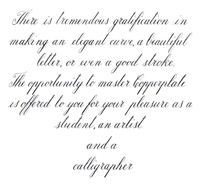 Copperplate is more demanding of precise technique