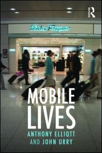 Mobile Lives, por John Urry y Anthony Elliott