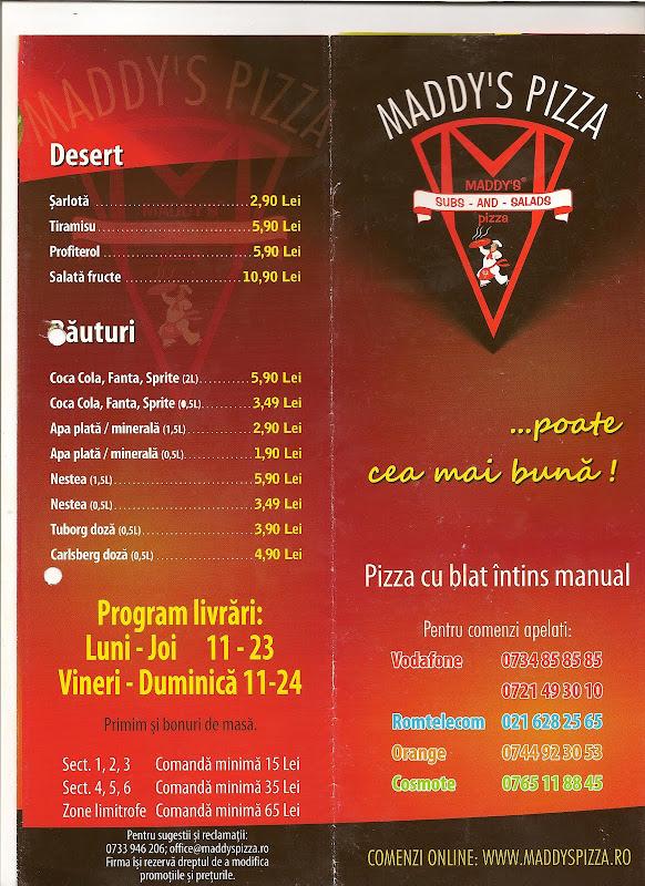 Pizza Maddy's Bucuresti - 2009