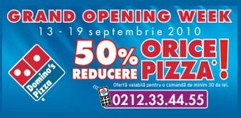 Promotie Domino's Pizza Bucuresti - Redeschidere