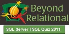BR TSQL Quiz March 2011
