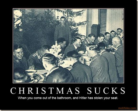 christmas-sucks-hitler-christmas-demotivational-poster-1231096253