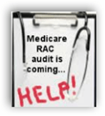 Medicare Recovery Auditors Racking up More Denials Creating Additional Billing Focus and