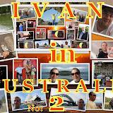 I V A N   in   AUSTRALIA - May 2009.- Album no-2
