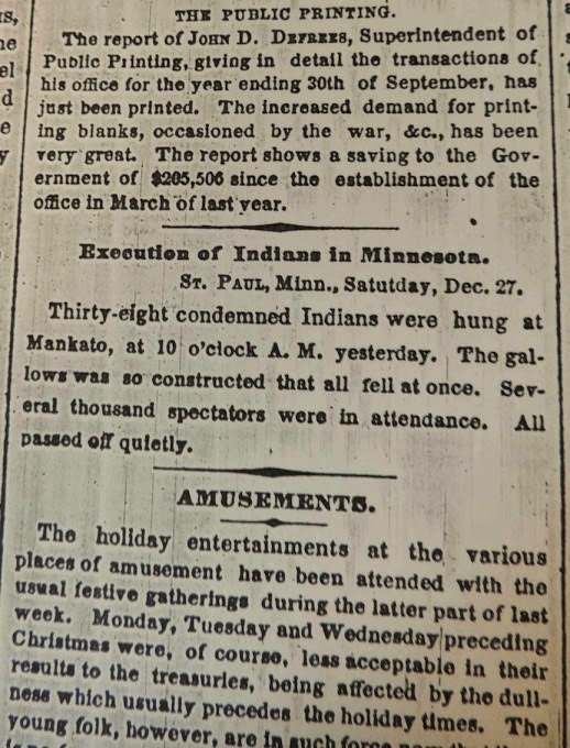 This one paragraph is the only notice of the execution in the New York Times, sandwiched between a brief announcing the release of a report on Public Printing and an item on holiday entertainments. It appeared in the December 29, 1862 edition.