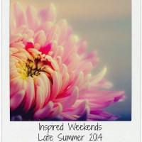 Inspired Weekends #35