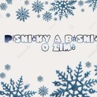 Písničky, básničky a říkanky na zimu - O sněhu a sněhulácích