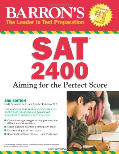SAT 2400: Aiming for the Perfect Score (3rd ed, 2010)