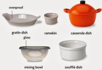 ovenproof, plat gratin, ramekin, plat marmite, melanje bòl, soufle plat
