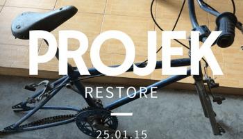 projek restore basikal bmx