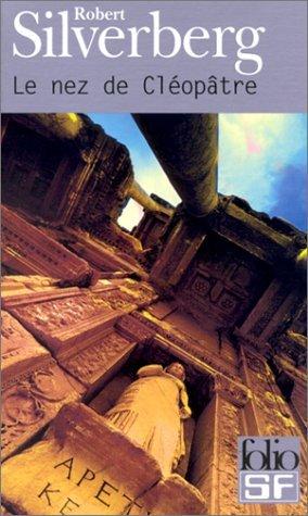Le Nez de Cléopâtre par Robert Silverberg