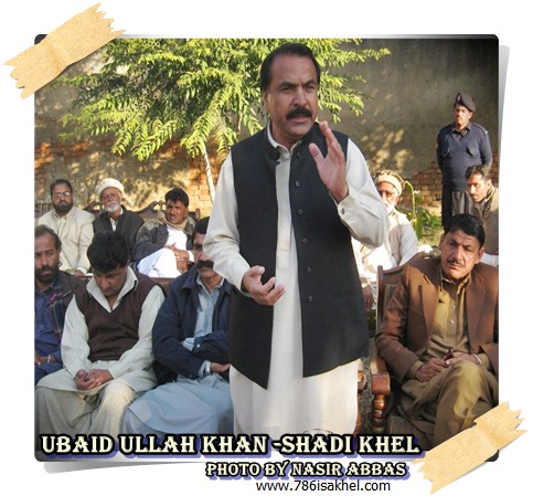 UBAID ULLAH KHAN SHADI KHEL
