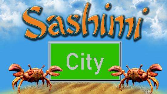 com.ZINKZONK.SashimiCity