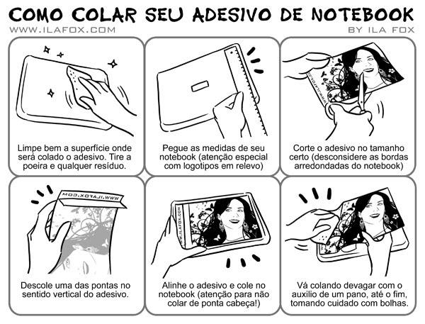ila fox: Como colar seu adesivo de Notebook