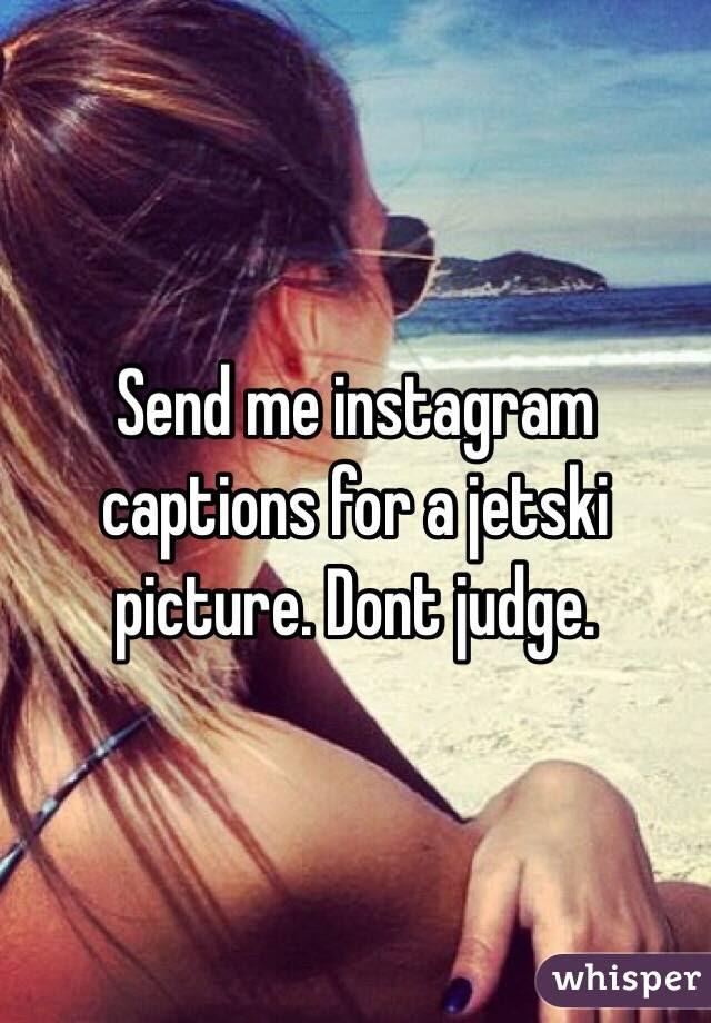 Jet Ski Instagram Captions : instagram, captions, Instagram, Captions, Chastity