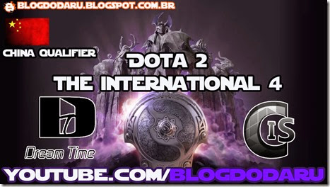 Dota 2: The International 2014 – China Qualifier – CIS x Dream Time