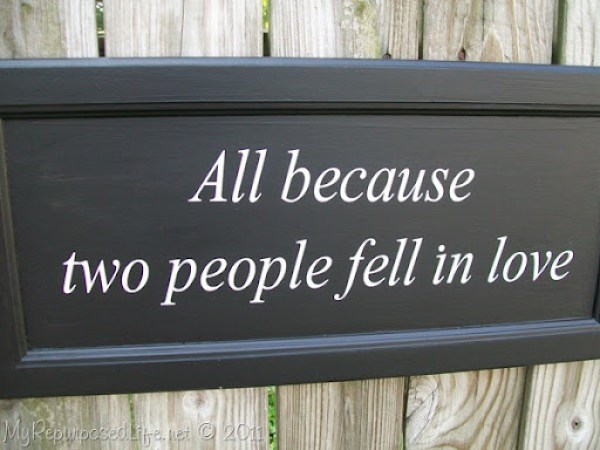 all because two people fell in love cupboard door sign