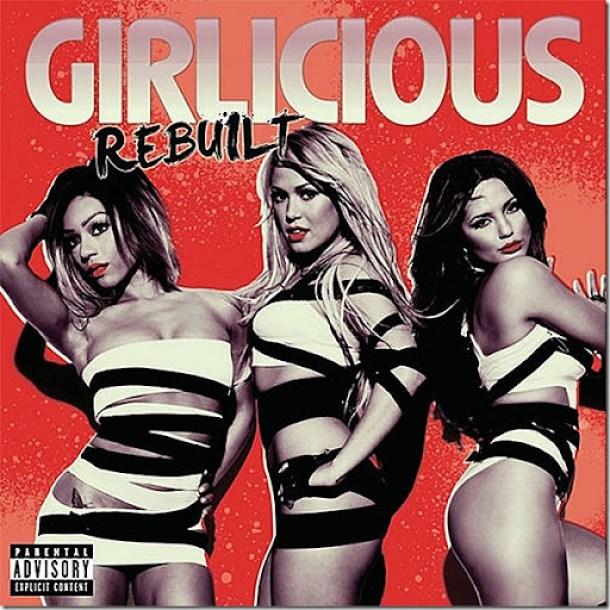 Girlicious-Rebuilt