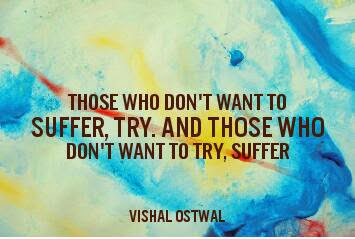 Vishal Ostwal suffering quote