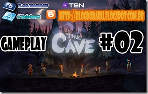 The Cave - GAMEPLAY #02 - Comentado