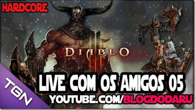 Diablo 3: Live com os amigos #05 Harcore