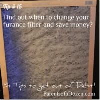 Parents of a Dozen: When do you Change your Furnace Filter?