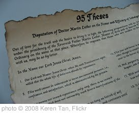 'Luther's 95 Theses' photo (c) 2008, Keren Tan - license: http://creativecommons.org/licenses/by-sa/2.0/