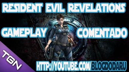 Resident Evil Revelations - Gameplay - Comentado