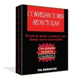 Conversaciones Seductoras, Heriberto Cruz – El arte de atraer y cautivar a los demás con tu conversación