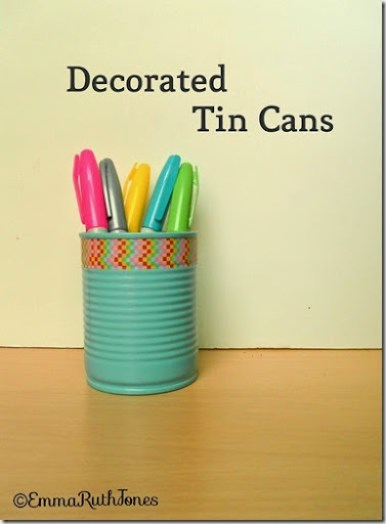 Decorated Tin Cans Make And Fable
