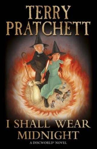 The cover image of Terry Pratchett's latest book:  Two women wearing large black witches hats are standing in a ring of fire.   The teenage witch in the green dress is resolutely brandishing a red-hot poker in one hand.  Her other hand is wreathed in flames.  In front of her feet is a group of tiny blue pictsies in kilts, looking fierce.  The older witch is holding a shepherd's crook and calmly stands looking over the young witch's shoulder, on which one hand is placed. In front of the older witch's feet stands a hare.