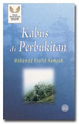 Antara novel yang dihasilkan oleh Novelis Mohamad Kholid Hamzah terbitan DBP