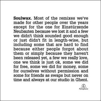 Soulwax - 《Most Of the remixes we've made over the years...》