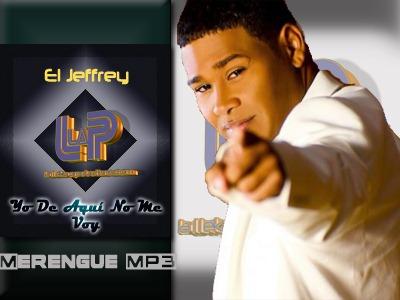 El Jeffrey - Yo De Aqui No Me Voy
