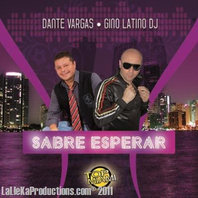 Dante Vargas Ft. Gino Latino Dj