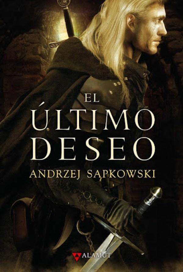 El Último deseo Andrzej Sapkowspki