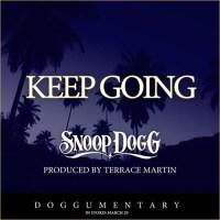AUDIO: SNOOP DOGG x TERRACE MARTIN - KEEP GOING