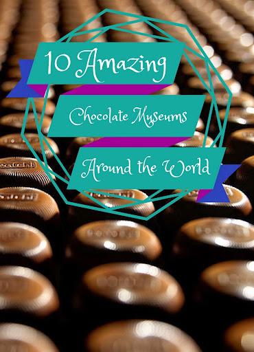 10 Amazing Chocolate Museums Around the World | Wandering Educators